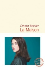 La Maison - broché - Emma Becker - Achat Livre ou ebook | fnac